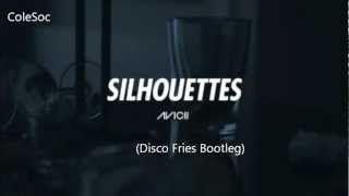 Silhouettes (Disco Fries Bootleg)