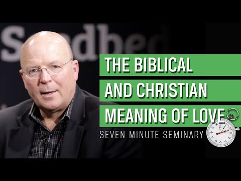 Scot McKnight: The Biblical Meaning Of Love