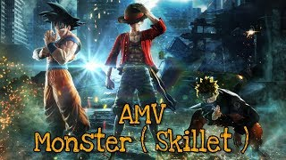 Naruto & Onepiece & DBS {AMV} Monster - Skillet