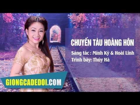 Chuyến Tàu Hoàng Hôn - Thúy Hà | GIỌNG CA ĐỂ ĐỜI