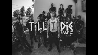 Machine Gun Kelly - Till I Die Part II ft. Bone Thugs-N-Harmony, French Montana, Yo Gotti & Ray Cash