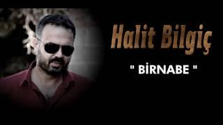 HALİT BİLGİÇ  ''  BİRNABE '' ( OFFİCAL AUDİO )
