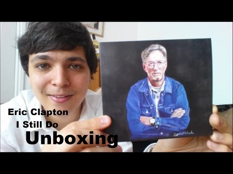 Eric Clapton I Still Do CD Unboxing
