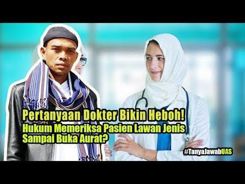 Dokter Bertanya, Hukum Memeriksa Pasien Lawan Jenis Sampai Buka Aurat, Ust. Abdul Somad