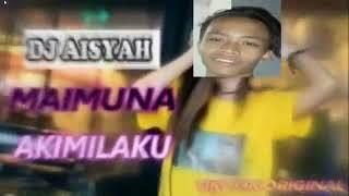 Gambar cover DJ Aisyah | Akimilaku | Maimunah (Break)