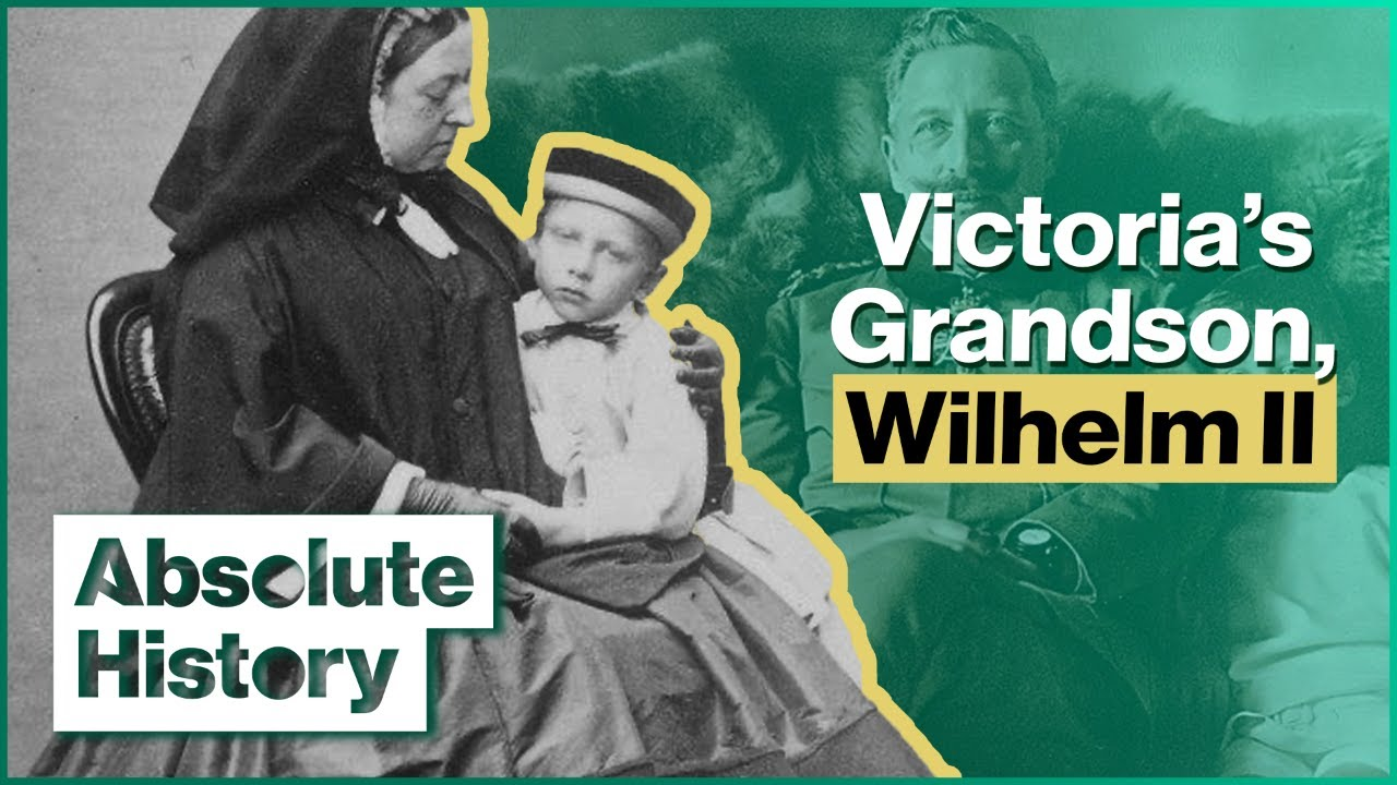 Download The Secret History Of Queen Victoria's Disabled Grandson   The Crippled Kaiser   Absolute History