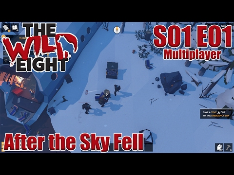 Let's Play The Wild Eight | S01E01 MP | After the Sky Fell