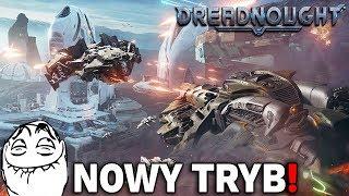 NOWY TRYB JEST SUPER - Dreadnought