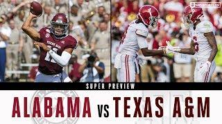 Alabama vs. Texas A&M SUPER PREVIEW | CBS Sports HQ