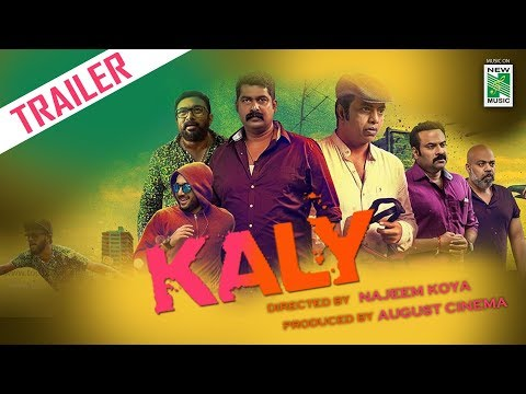 Kaly Trailer 2018 | Rahul Raj | Najeem Koya | August Cinema | New Music Malayalam