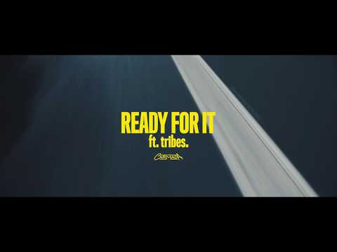 CARMADA - Ready For It (feat. tribes.) (Official Video)