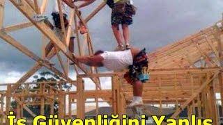 İş güvenliğini Yanlış Anlayanlar :)