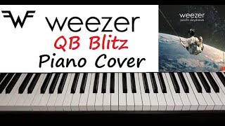 "Weezer - "" QB Blitz "" Piano Cover"