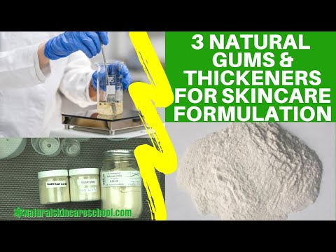 Natural Gums, Thickeners & Polymers Used In Cosmetics & Skincare Formulations
