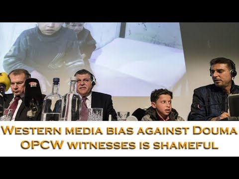 Western media bias in reporting on Douma OPCW witnesses at the Hague is shameful