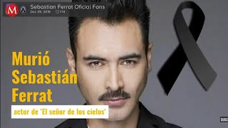 Murió Sebastián Ferrat, actor de 'El señor de los cielos'