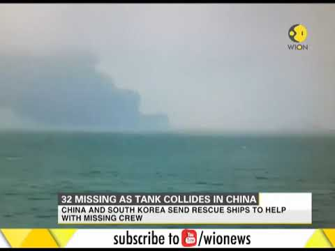 32 missing after oil and cargo tank collides in China