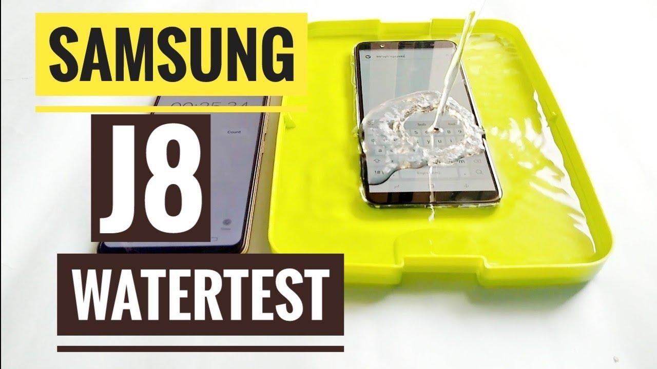 premium selection 49d76 7354d Samsung J8 water test