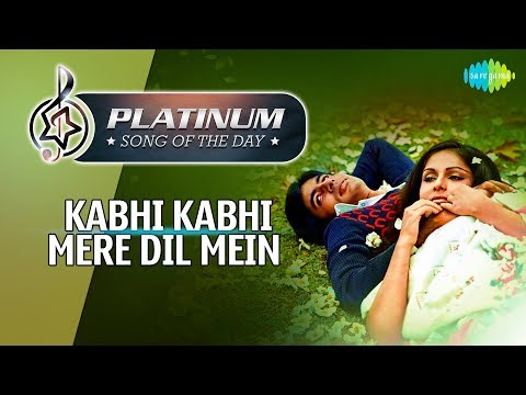 Platinum song of the day | Kabhi Kabhi Mere Dil Mein | 5th January | R J Ruchi