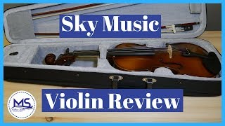 Sky Music Student Violin Review