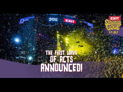 EXIT Festival 2017 | The First Wave Of Acts Announced!