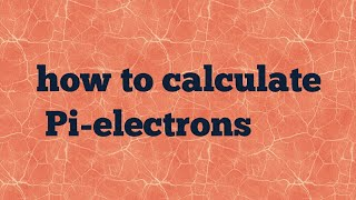 how to calculate Pi-electrons
