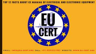 Top 12 Facts about CE Marking of Electrical and Electronic Equipment
