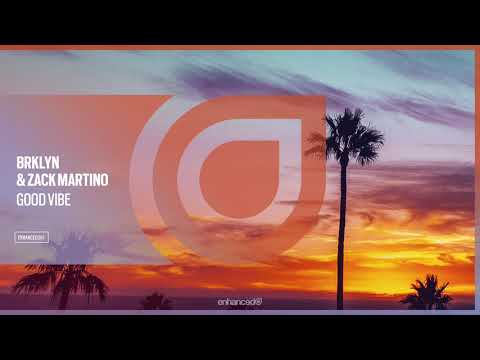 BRKLYN & Zack Martino - Good Vibe OUT NOW
