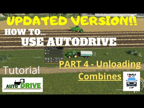 UPDATED VERSION!! How To Use AutoDrive In Farming Simulator 19!! - Part 4, Unloading Combines