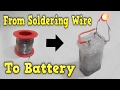 How to make battery from soldering wire Rechargeable very easy