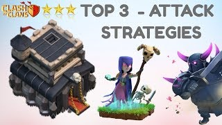 TOP 3 BEST GROUND ATTACK STRATEGIES FOR TH 9 - 2017