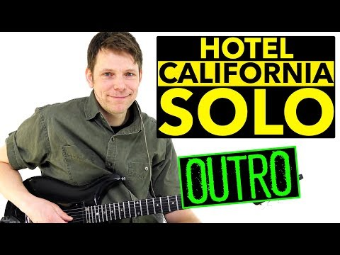 How To Play Hotel California Guitar Solo -  Harmonized Outro Section