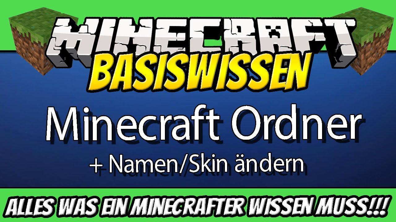 Minecraft NamenSkin ändernAlles über Den Minecraft Ordner - Minecraft offline namen andern