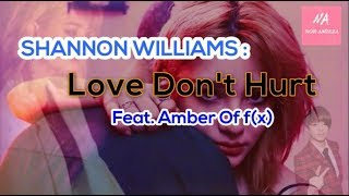 Shannon - Love Don't Hurt ft. Amber(Eng Ver.- Lyrics) Mp3