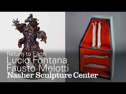 A Uniquely Italian Modernism: The Ceramics of Lucio Fontana & Fausto Melotti in Return to Earth