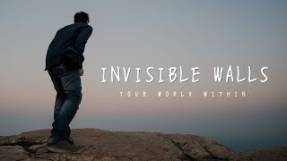 Motivational Video - Invisible Walls