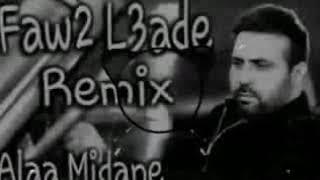 Faw2 L3ade Remix dj2018