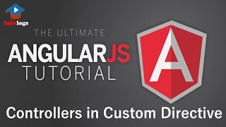 AngularJS Video Tutorials - Add Controllers in Custom Directive