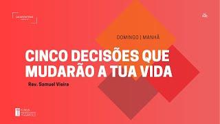 Culto Matutino   03.01.2021   Cinco decisões que mudarão a tua vida