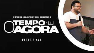 Baixar O TEMPO É AGORA - Parte Final | Pr Daniel Ferreira | Igreja A Morada