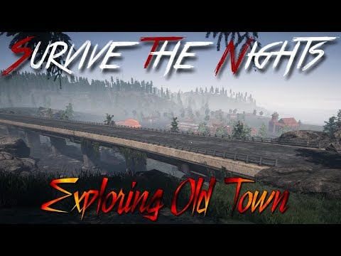 Survive The Nights | EP01 | Old Town |Plus How I Avoid Zombies | STN