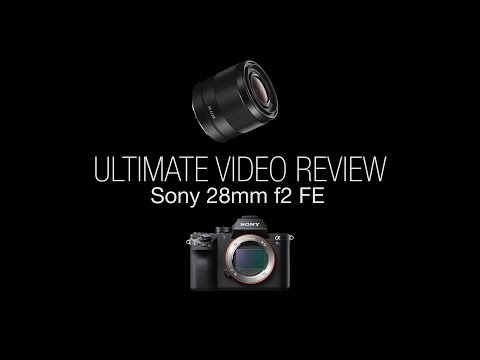 Sony FE 28mm F2 - ULTIMATE REVIEW
