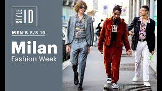 Style ID: Milan Fashion Week Men's S/S 19
