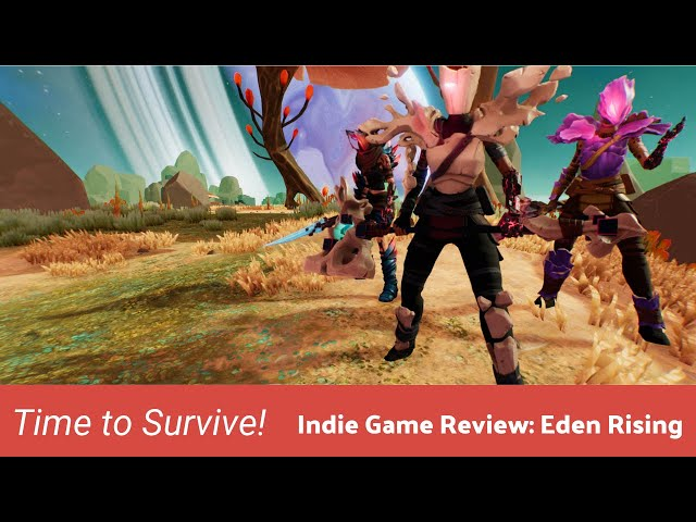 Indie Game Review: Eden Rising - Time to Survive!