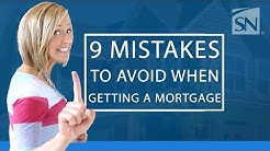 9 Mistakes: Mortgage Advice