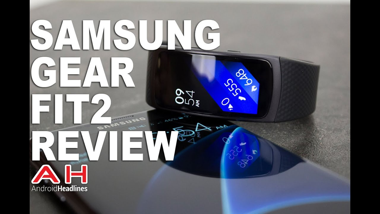 Samsung Gear Fit2 Review