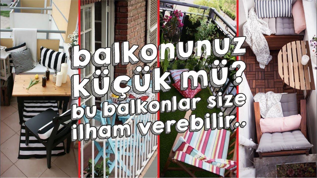 Kucuk Balkon Dekorasyonu Icin Oneriler Youtube