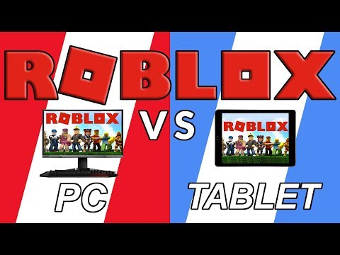 Roblox PC vs Tablet :: I test out my...