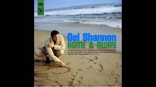 Del Shannon - My Love Has Gone