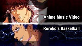 Repeat youtube video [AMV] Kuroko No Basket - Throne